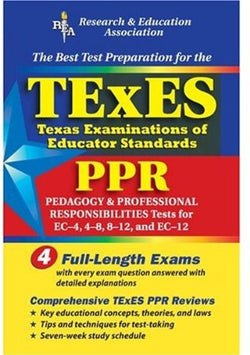 TExES PPR (REA) - The Best Test Prep for the Texas Examinations of Educator Stds (Test Preps)