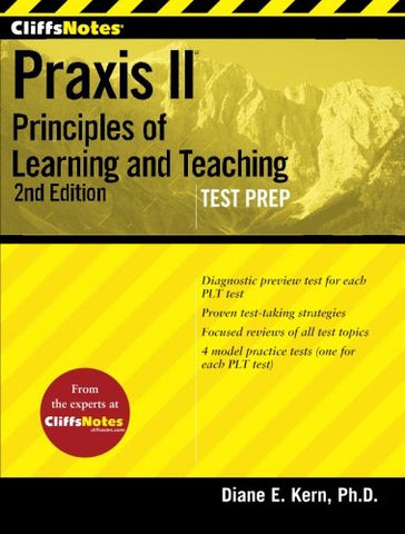CliffsNotes Praxis II: Principles of Learning andTeaching, Second Edition