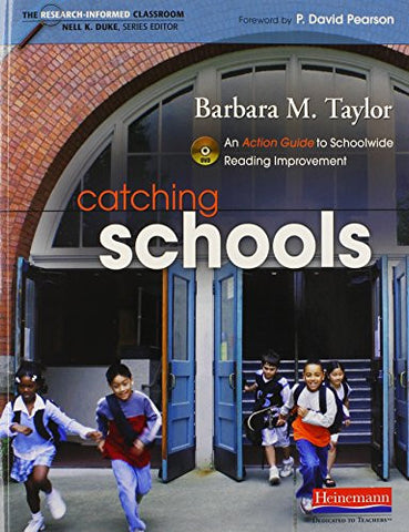Catching Schools: An Action Guide to Schoolwide Reading Improvement (Research-Informed Classroom)