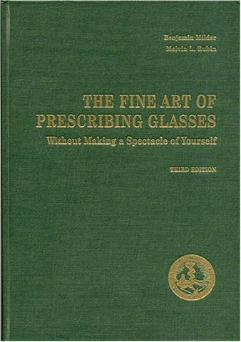 The Fine Art of Prescribing Glasses: Without Making a Spectacle of Yourself