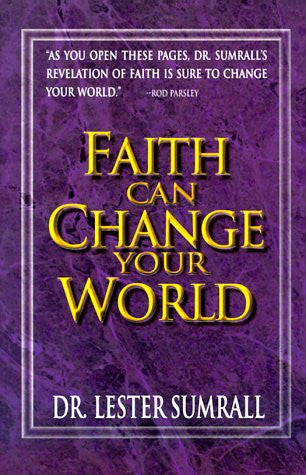 Faith Can Change Your World