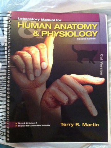 Laboratory Manual for Human Anatomy & Physiology: Cat Version, 2nd Edition