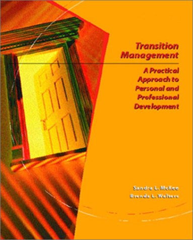 Transition Management: A Practical Approach for Personal and Professional Development
