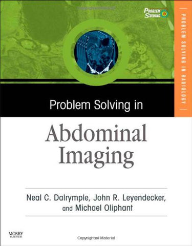 Problem Solving in Abdominal Imaging with CD-ROM, 1e (Problem Solving (Mosby))