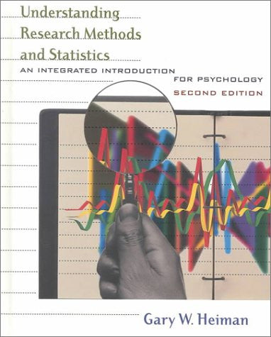 Understanding Research Methods and Statistics: An Integrated Introduction for Psychology