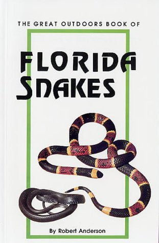 Book of Florida Snakes