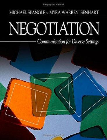 Negotiation: Communication for Diverse Settings