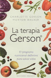 La terapia Gerson (Coleccion Salud y Vida Natural) (Spanish Edition)