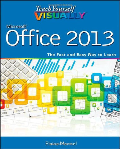 Teach Yourself VISUALLY Office 2013