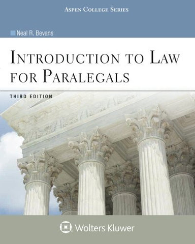 Introduction to Law for Paralegals, Third Edition (Introduction to Law Series) (Aspen College Series)