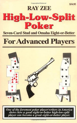High-Low-Split Poker, Seven-Card Stud and Omaha Eight-or-better for Advan (Advance Player)