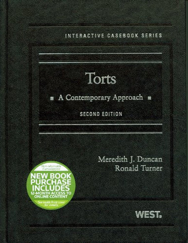 Torts: A Contemporary Approach, 2d (Interactive Casebook Series)