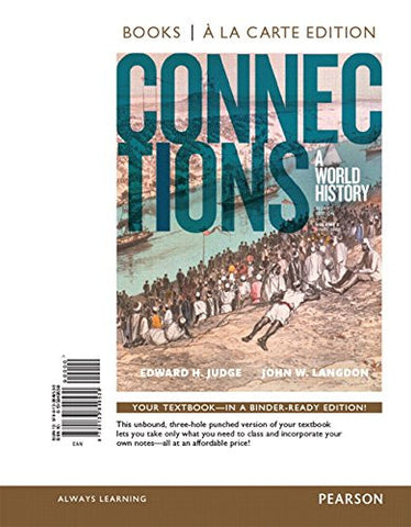 Connections: A World History, Volume 2, Books a la Carte Edition (3rd Edition)