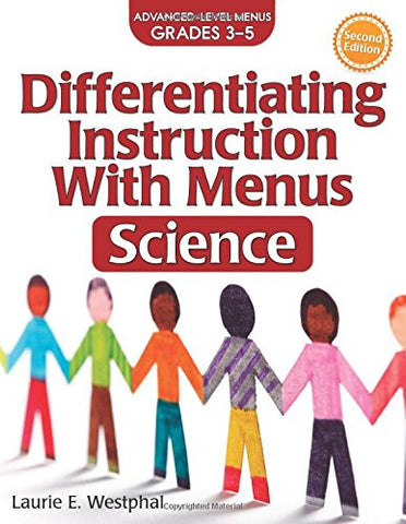 Differentiating Instruction with Menus: Science (Grades 3-5) (2nd ed.)