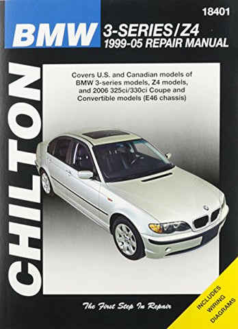 Chilton Total Car Care BMW 3 SERIES Z4 1999-05 Repair Manual (Chilton's Total Car Care Repair Manuals)