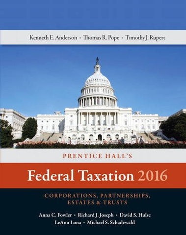 Prentice Hall's Federal Taxation 2016 Corporations, Partnerships, Estates & Trusts (29th Edition)