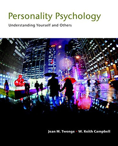 Personality Psychology: Understanding Yourself and Others