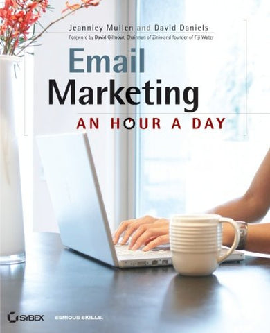 Email Marketing: An Hour a Day