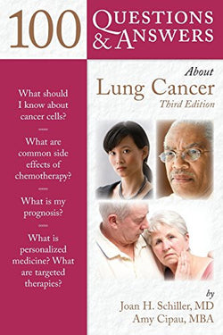 100 Questions  &  Answers About Lung Cancer (100 Questions and Answers)