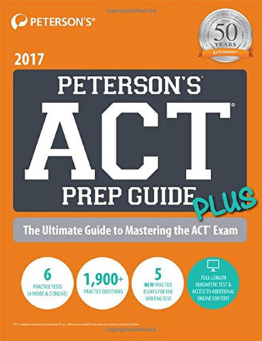 Peterson's ACT Prep Guide PLUS 2017