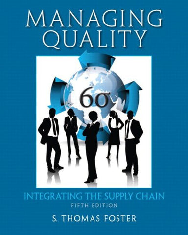 Managing Quality: Integrating the Supply Chain (5th Edition)