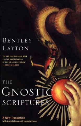 The Gnostic Scriptures: A New Translation with Annotations and Introductions (The Anchor Yale Bible Reference Library)