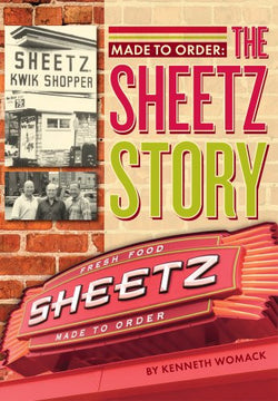 Made to Order:: The Story of Sheetz