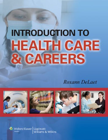 Introduction to Health Care & Careers
