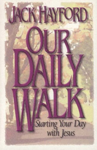 Our Daily Walk: Starting Your Day with Jesus