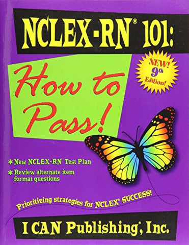 NCLEX-RN 101: How to Pass!