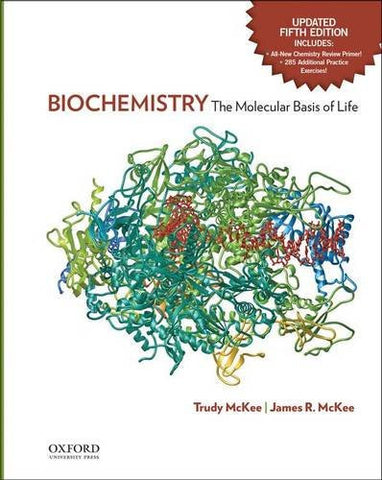 Biochemistry: The Molecular Basis of Life Updated Fifth Edition