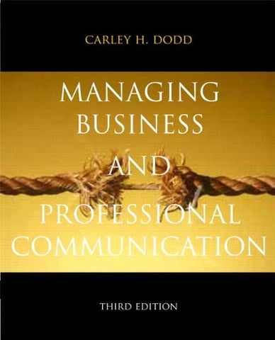 Managing Business & Professional Communication (3rd Edition)