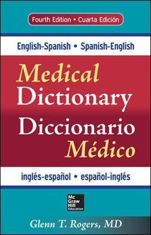 English-Spanish/Spanish-English Medical Dictionary, Fourth Edition (A & L Lange Series)