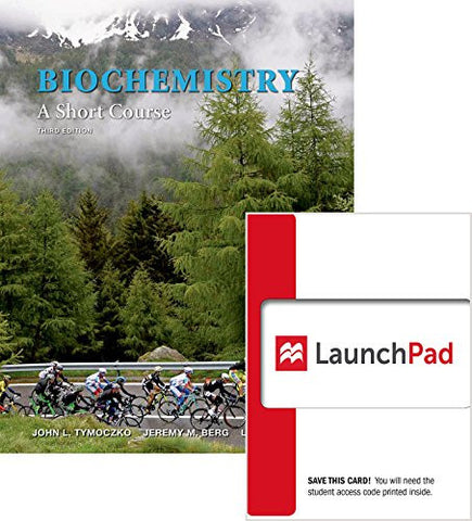 Bundle: Biochemistry: A Short Course 3e & LaunchPad (Six Month Access)