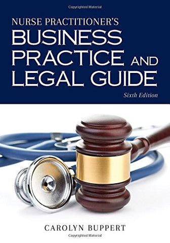 Nurse Practitioner's Business Practice And Legal Guide