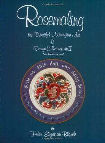 Rosemaling the Beautiful Norwegian Art