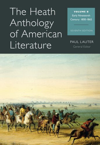 The Heath Anthology of American Literature: Volume B (Heath Anthology of American Literature Series)