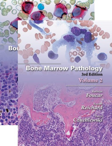 Bone Marrow Pathology, Third Edition (2 Vol set)