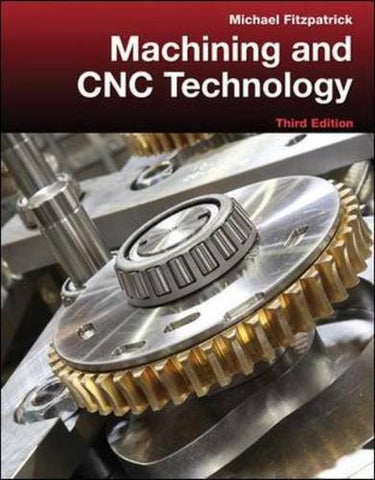 Machining and CNC Technology with Student Resource DVD (Engineering Technologies & the Trades)