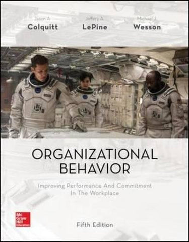Organizational Behavior: Improving Performance and Commitment in the Workplace (Irwin Management)