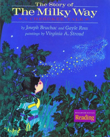 Houghton Mifflin Reading: The Nation's Choice: Theme Paperbacks, Below-Level Grade 4 Theme 3 - The Story of the Milky Way