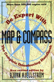 Be Expert with Map and Compass: The Complete Orienteering Handbook