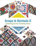Scraps & Shirttails II: Continuing the Art of Quilting Green