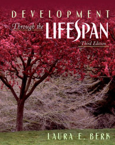 Development Through the Lifespan, Third Edition