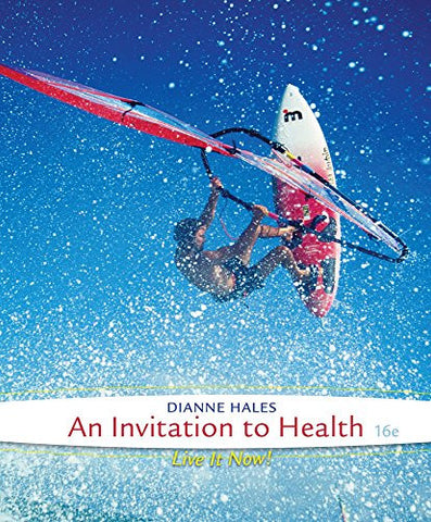 Cengage Advantage Books: An Invitation to Health