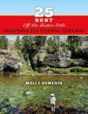 25 Best Off-The-Beaten-Path Montana Fly Fishing Streams