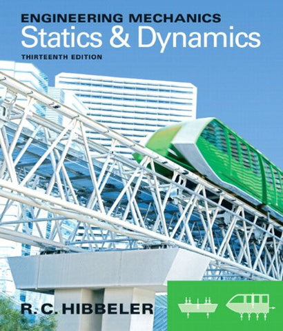Engineering Mechanics: Statics & Dynamics plus MasteringEngineering with Pearson eText -- Access Card Package (13th Edition)