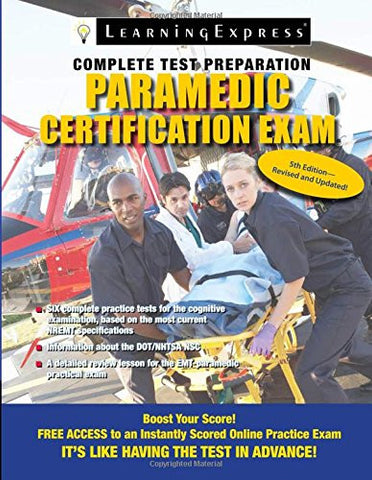 Paramedic Certification Exam (Paramedic Certification Guide)