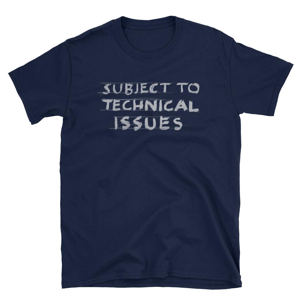 Technical Issues T-Shirt