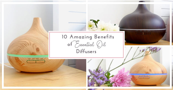 10 Amazing Benefits of Essential Oil Diffusers